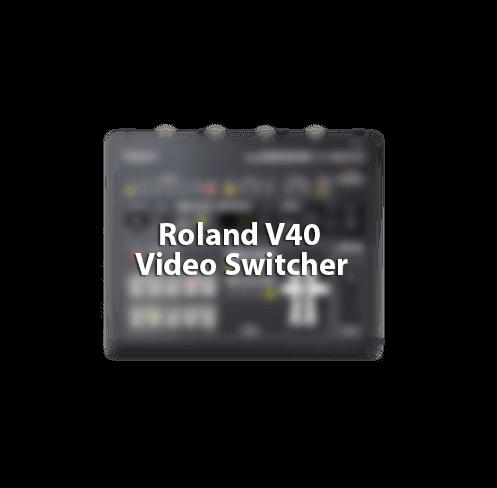 Roland V40 Video Switcher